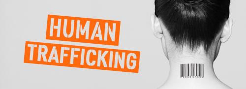 Anti Human Trafficking Human Trafficking is a Modern